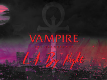 Vampire: The Masquerade – L.A. By Night