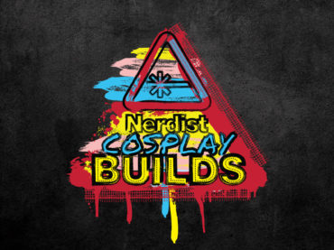 Nerdist Cosplay Builds